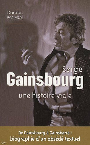 Serge Gainsbourg : Une histoire vraie
