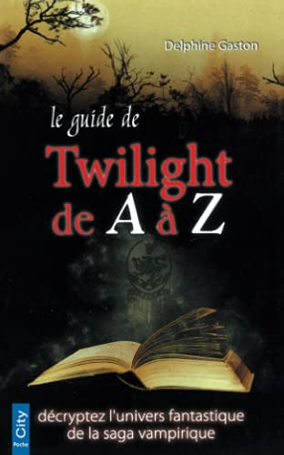 Le guide Twilight de A à Z