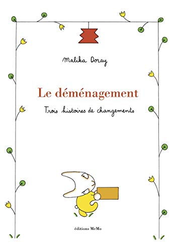 Le déménagement / Malika Doray.