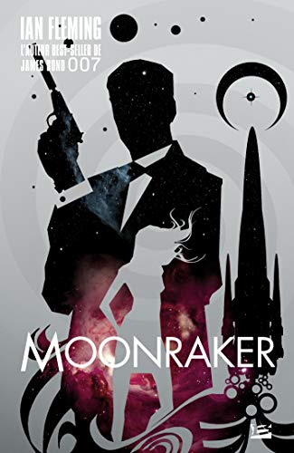 James Bond 007, tome  : Moonraker