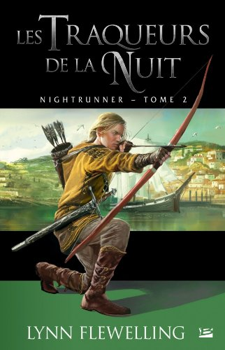 Nightrunner, Tome 2