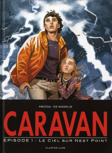 Caravan, Tome 1 : Le ciel sur Nest Point