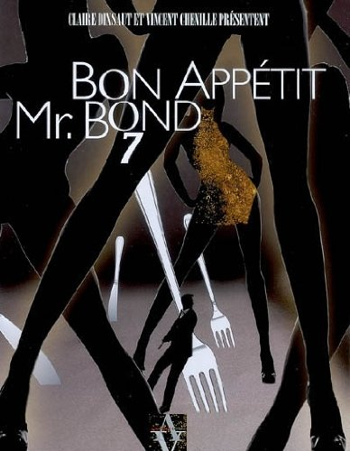 Bon appétit, Mr Bond