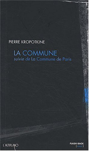 La Commune (suivie de la Commune de Paris)