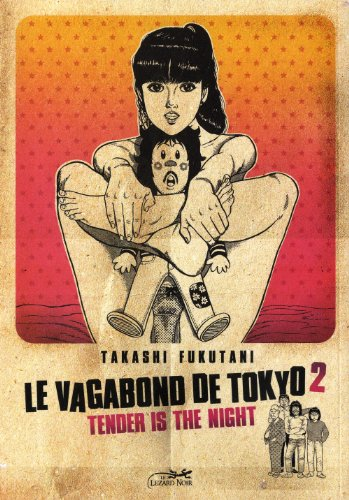 Le vagabond de Tokyo - Tender is the night