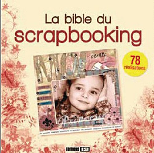 La Bible du scrapbooking