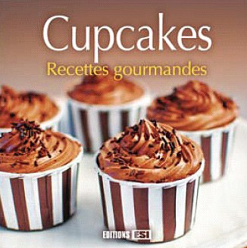 Cupcakes recettes gourmandes