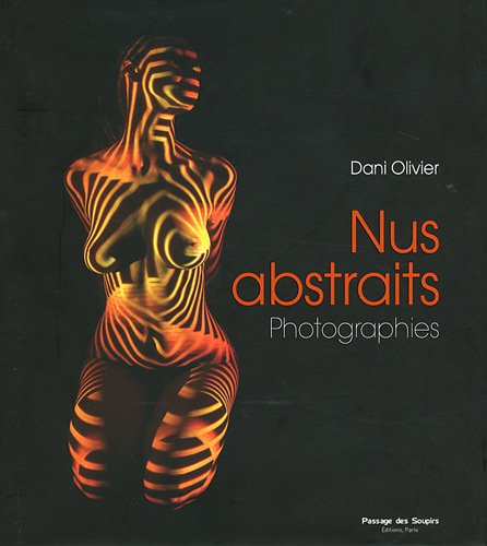 Nus abstraits : Photographies (DVD Inclus)