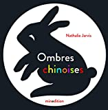 Ombres chinoises | Jarvis, Nathalie. Auteur