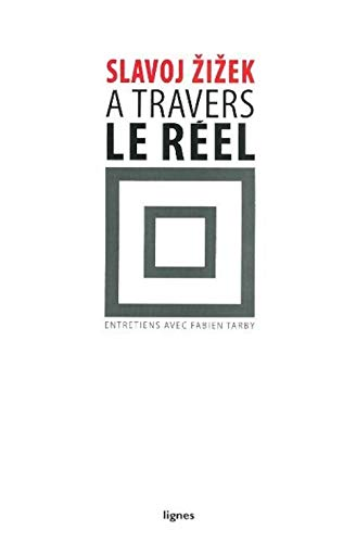 A travers le réel