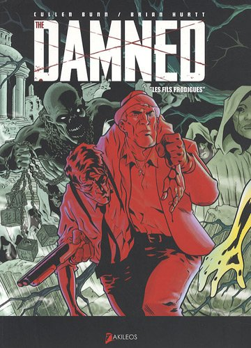 The Damned, Tome 2 : Les fils prodigues