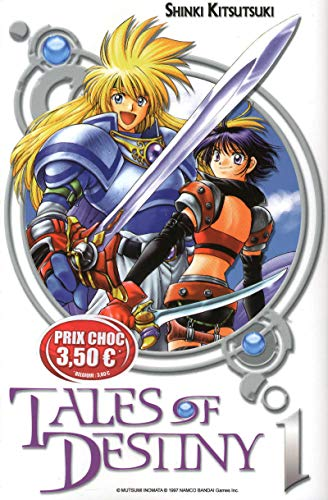 Tales of Destiny, Tome 1