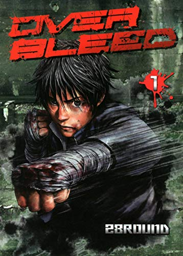 Over Bleed, Tome 1