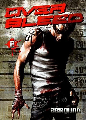 Over bleed, Tome 2 :
