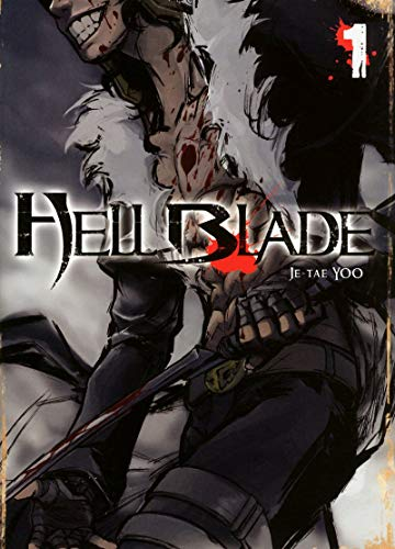 Hell Blade, Tome 1