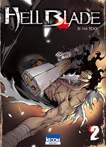 Hell Blade, Tome 2