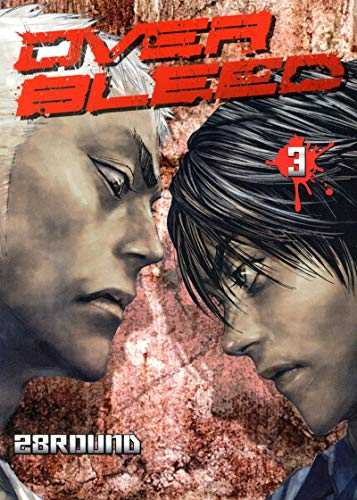 Over bleed, Tome 3 :