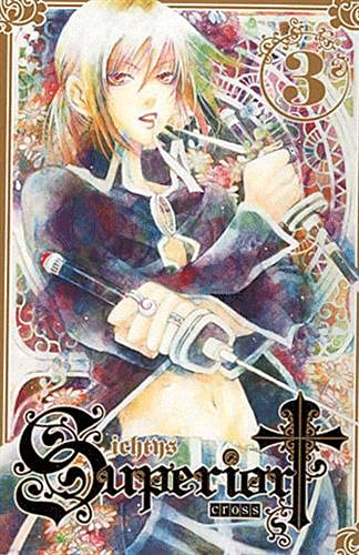 Superior Cross, Tome 3