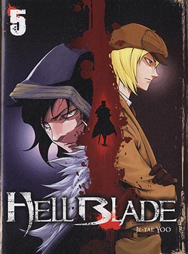 Hell Blade, Tome 5 :