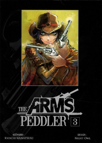 The arms peddler, Tome 3 :