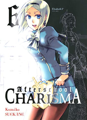 Afterschool charisma. 6 / Kumiko Suekane ; [traduction, Yohan Leclerc].