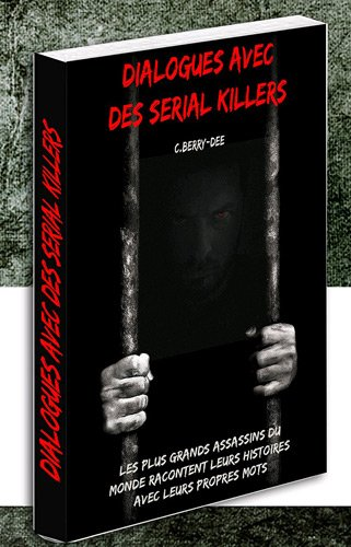 Conversations avec des serial killers