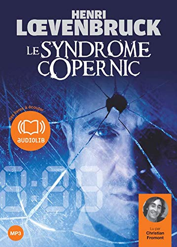 Le syndrome Copernic - Audiolivre 2CD MP3 588 Mo + 533 Mo