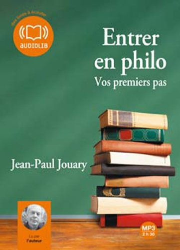 Entrer en philo (cc) - Audio livre 1CD MP3 220 Mo