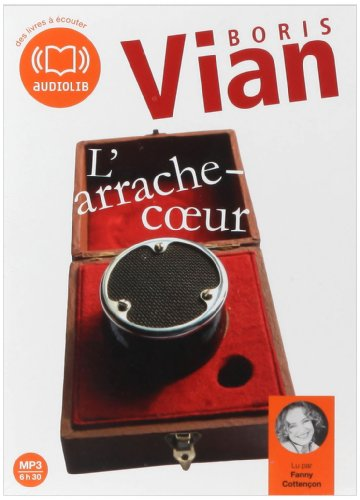 L'arrache-coeur (cc) - Audio livre 1 CD MP3 - 527 Mo