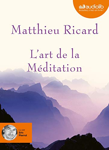 L'art de la méditation z - Audio livre 1CD MP3 595 Mo