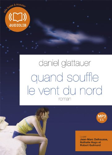 Quand souffle le vent du nord (cc) - Audio livre 1CD MP3 - 597 Mo