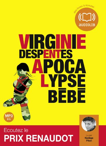 Apocalypse bébé (op) : Audio livre 1 CD MP3 - 623 Mo