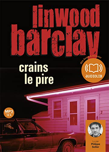Crains le pire: Livre audio 1CD MP3 - 650 Mo