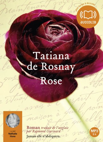 Rose: Audio livre 1 CD MP3 - 540 Mo