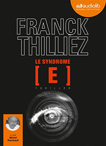 Le Syndrome E: Audio livre 2CD MP3 - 680 Mo + 647 Mo
