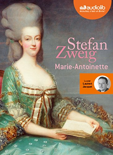 Marie-Antoinette: Audio livre 2CD MP3 - 645 + 620 Mo