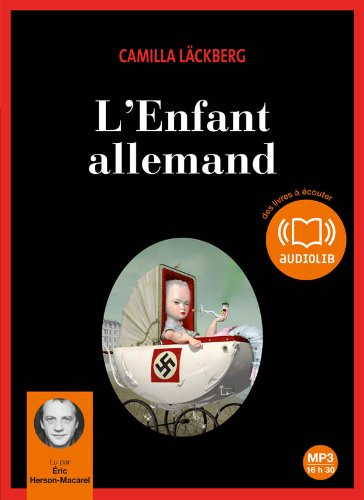 L'enfant allemand: Audio livre 2 CD MP3 - 553 Mo + 574 Mo