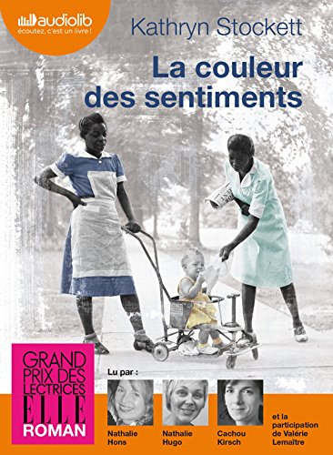 La couleur des sentiments: Audio livre 2 CD MP3 - 646 Mo + 582 Mo