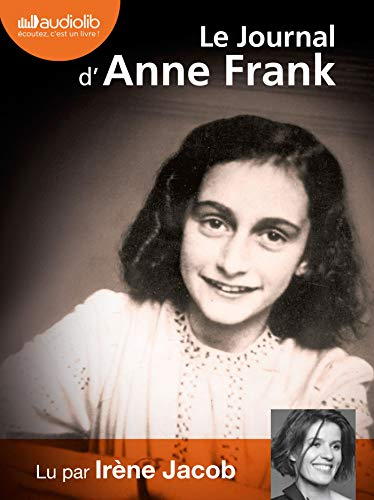 Le journal d'Anne Frank: Audio livre - 2 CD MP3 - 497 Mo + 490 Mo