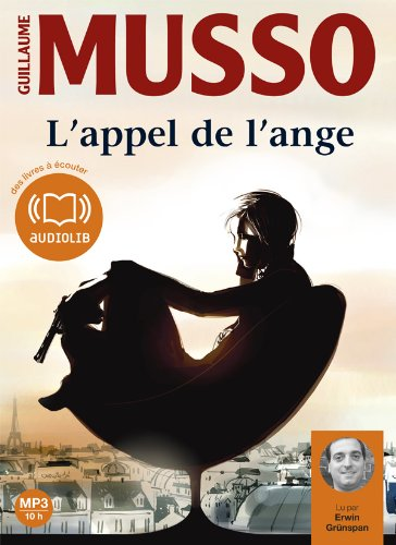L'appel de l'ange: Audio livre 1 CD MP3 - 695 Mo