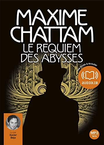 Le requiem des abysses: Audio livre 2 CD MP3 - 588 Mo + 553 Mo