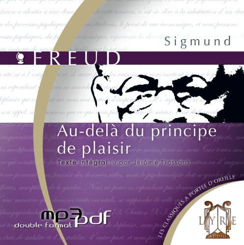 Au delà du principe de plaisir (1 Cd MP3 / 2h30)