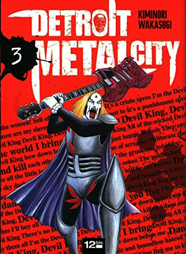 Detroit Metal City, Tome 3 :