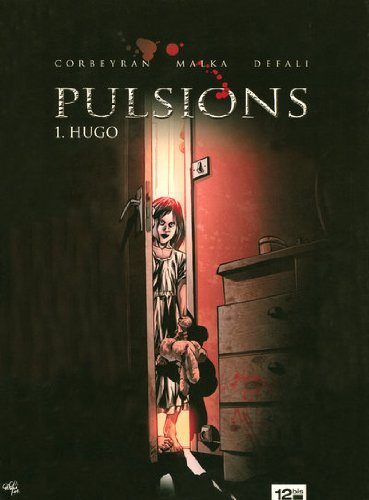 Pulsions, Tome 1 : Hugo