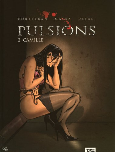 Pulsions, Tome 2