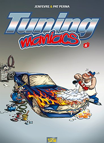Tuning Maniacs, Tome 5