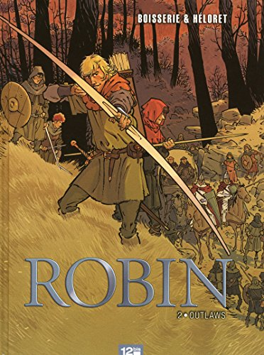 Robin, Tome 2 : Outlaws