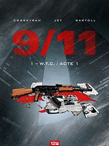 9/11, Tome 1