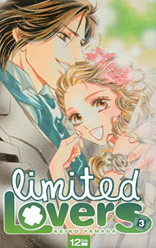 Limited Lovers, Tome 3 :