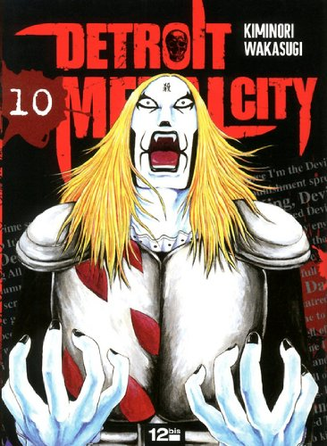 Detroit Metal City, Tome 10 :